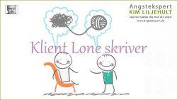 KMlient Lone skriver: Virker angst-behandling